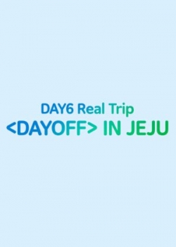 DAY6 Real Trip  in Jeju 2019