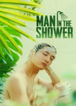 Man in the Shower 2017